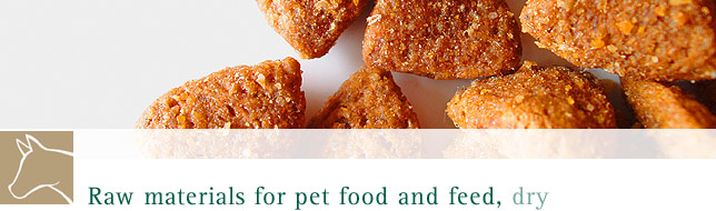 Raw materials for pet food and feed - dry